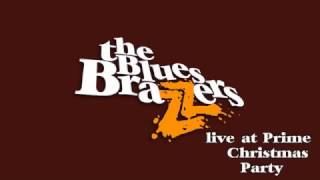 Everybody Need Somebody - the Blues Brazzers live