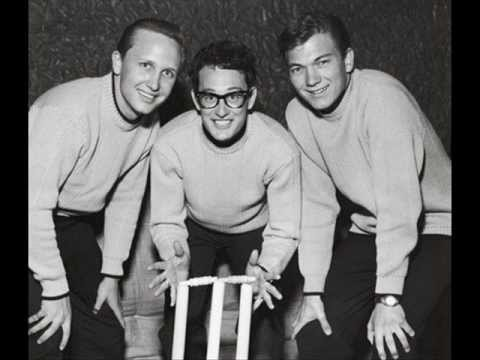 You're the one - BUDDY HOLLY.