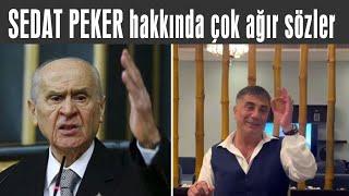Sedat Peker hakkında ağır konuştu.