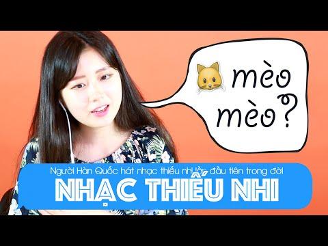 Người Hàn hát nhạc thiếu nhi Việt Nam lần đầu tiên trong đời   Khoa Tieng Viet