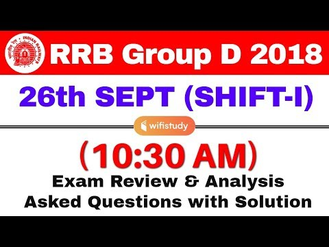 RRB Group D (26 Sept 2018, Shift-I) Exam Analysis & Asked Questions