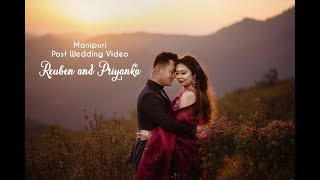 Manipuri Post Wedding Video | Reuben & Priyanka 2019