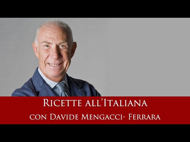 Ricette all'italiana con Davide Mengacci - Ferrara
