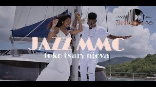 Jazz MMC - foko tsary niova [nouveaute gasy 2018]//Zikn,Dago//