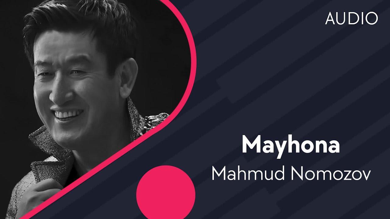 Mahmud Nomozov — Mayhona | Махмуд Номозов — Майхона (music version)