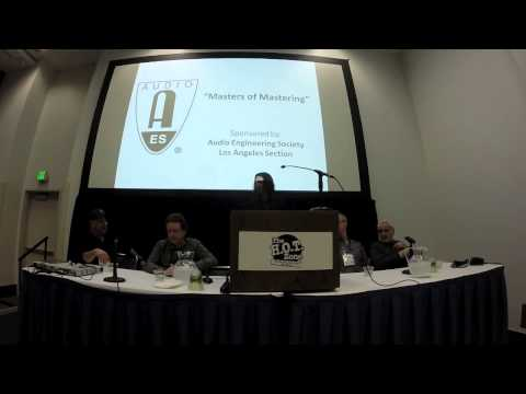 """The Dr.'s Office - """"Masters of Mastering"""" presented by AES - Mike Wells moderator"""