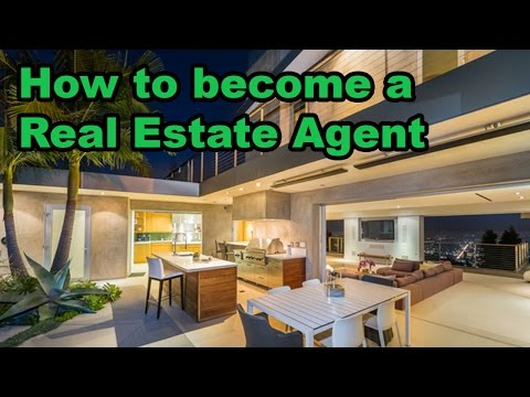 How to get your Real Estate license and become a Real Estate Agent