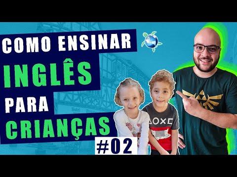 Como ensinar inglês para crianças em casa #02