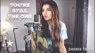 Download lagu You're Still The One - Shania Twain (Acoustic Cover)