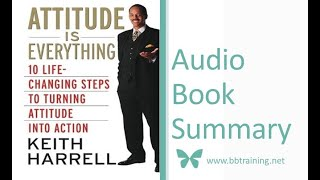 Attitude is Everything by Keith Harrell - Audio Book Summary