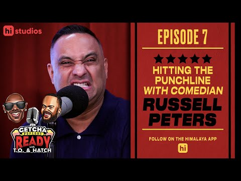 EP 7 // HITTING THE PUNCHLINE WITH COMEDIAN RUSSELL PETERS   TERRELL OWENS