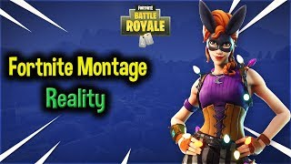 Fortnite Montage - Reality (Adventurer)