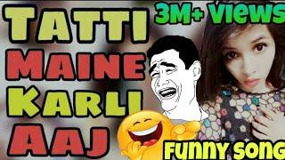 Selfie Maine Leli Aaj    Tatti Version    Tatti Maine Karli Aaj    Parody Song    By talking tom  