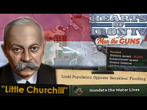 Literally Sinking the Netherlands to Drown Germans - Hearts of Iron 4 Man the Guns |