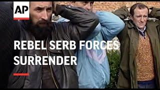 CROATIA: PAKRAC: REBEL SERB FORCES SURRENDER