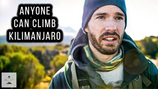 Anyone Can Climb Kilimanjaro Tips and Tricks for Success