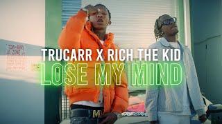 Смотреть клип Trucarr Ft. Rich The Kid - Lose My Mind