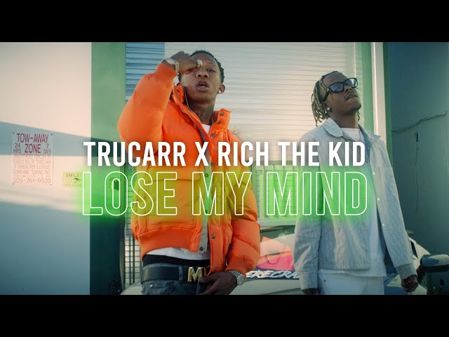 TruCarr - Lose My Mind ft Rich The Kid (Official Video)