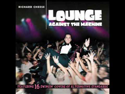 Richard Cheese-Closer (Nine Inch Nails Cover)