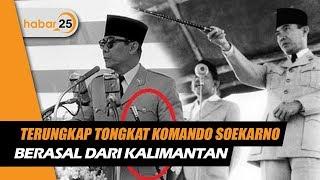 Terungkap Tongkat Komando Soekarno Berasal Dari Tanah Kalimantan