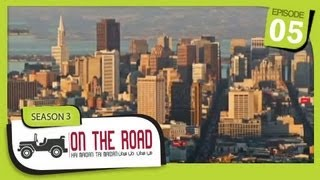 On The Road / Hai Maidan Tai Maidan - SE-3 - Ep-5 - USA - San Francisco, California