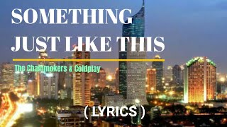 """SOMETHING JUST LIKE THIS - """"The Chainmokers & Coldplay""""   WhiteCloudPRO   AUDIO 'M4A'"""