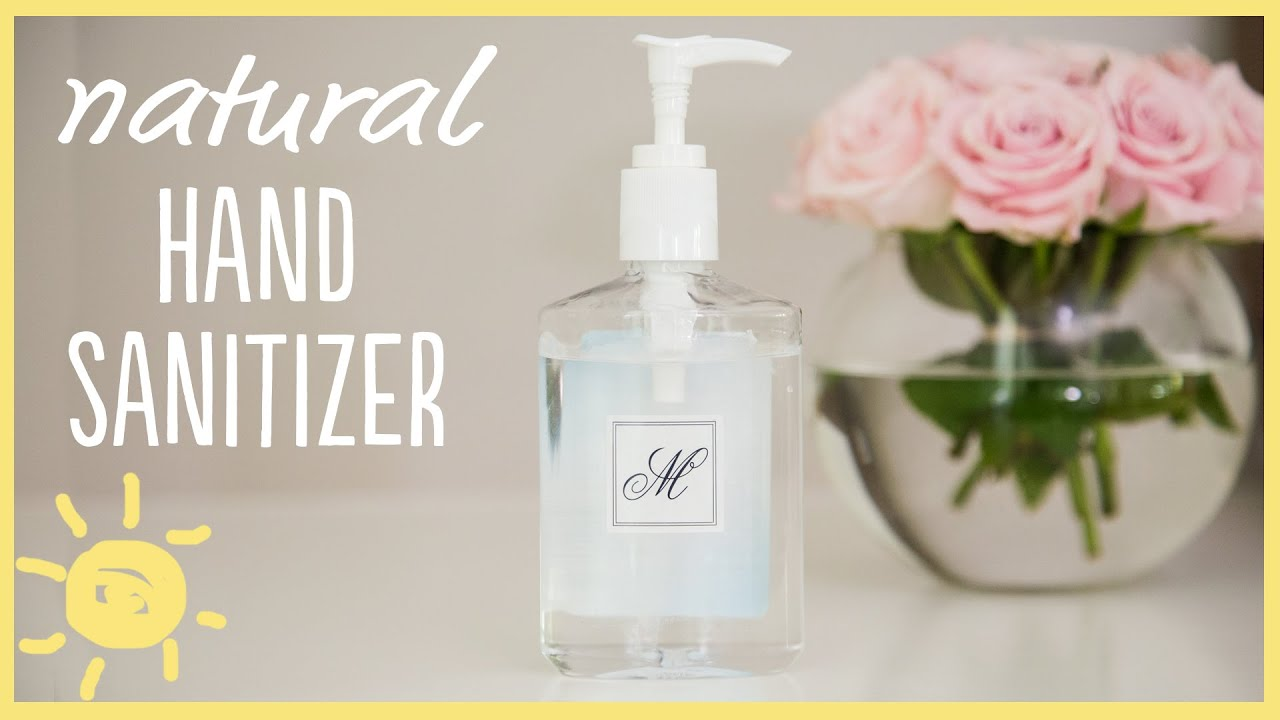 Diy Natural Hand Sanitizer Youtube