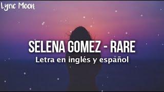 Selena Gomez - Rare (Lyrics) (Letra en inglés y español)