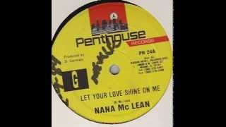 Nana McLean - Let your love shine on me
