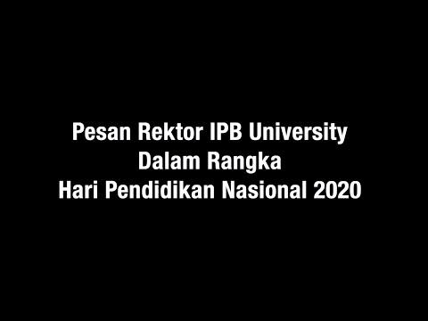 Pesan Rektor IPB University Dalam Rangka Hari Pendidikan Nasional 2020