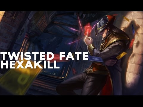 Clip LoL : Twisted Fate Hexakill