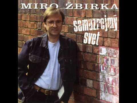 Miroslav Zbirka - Nechodi