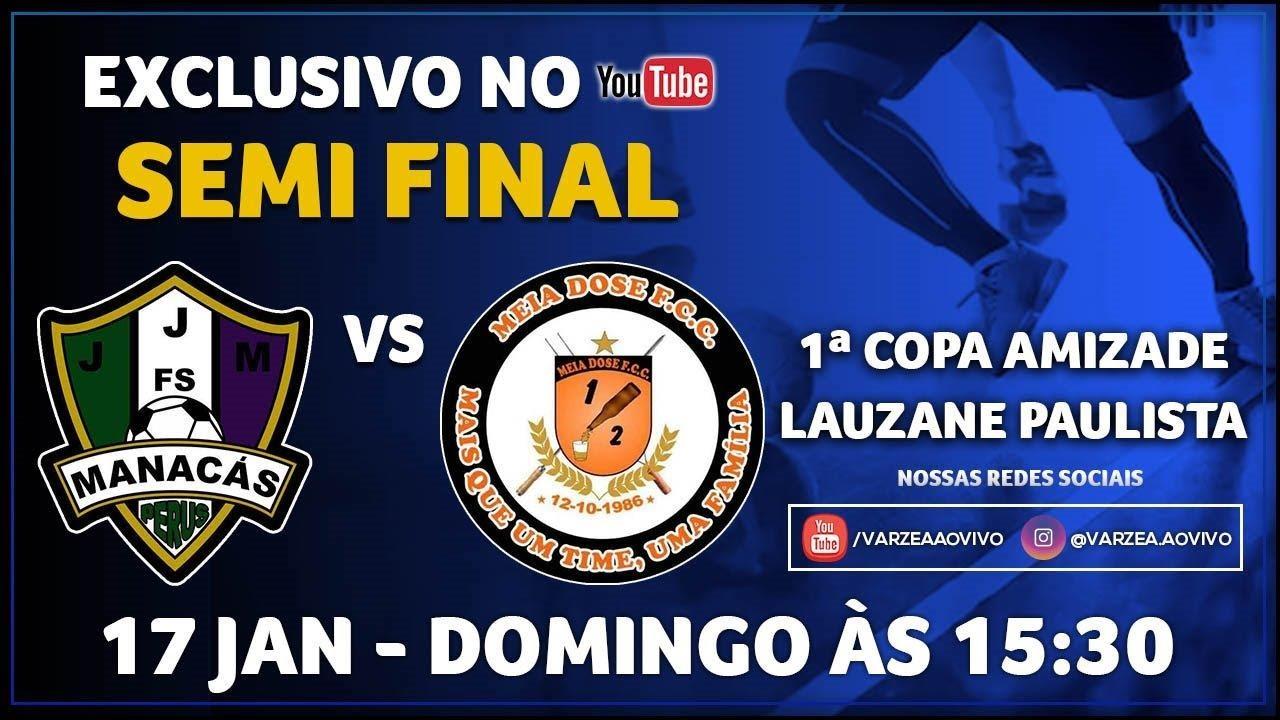 Manacás FS x Meia Dose FCC - Semi Final - 1ª Copa Amizade/Lauzane Paulista
