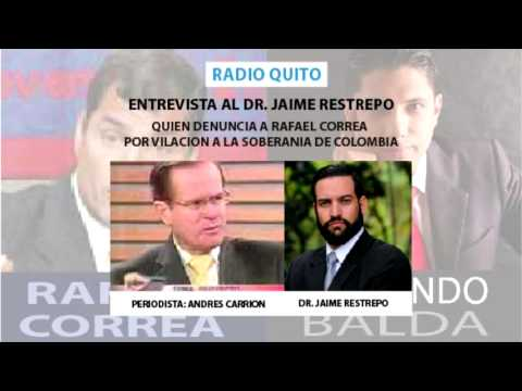 Entrevista Jaime Restrepo Radio Quito