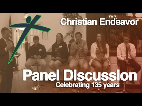 Panel Discussion | Christian Endeavor USA #CE2020 vision
