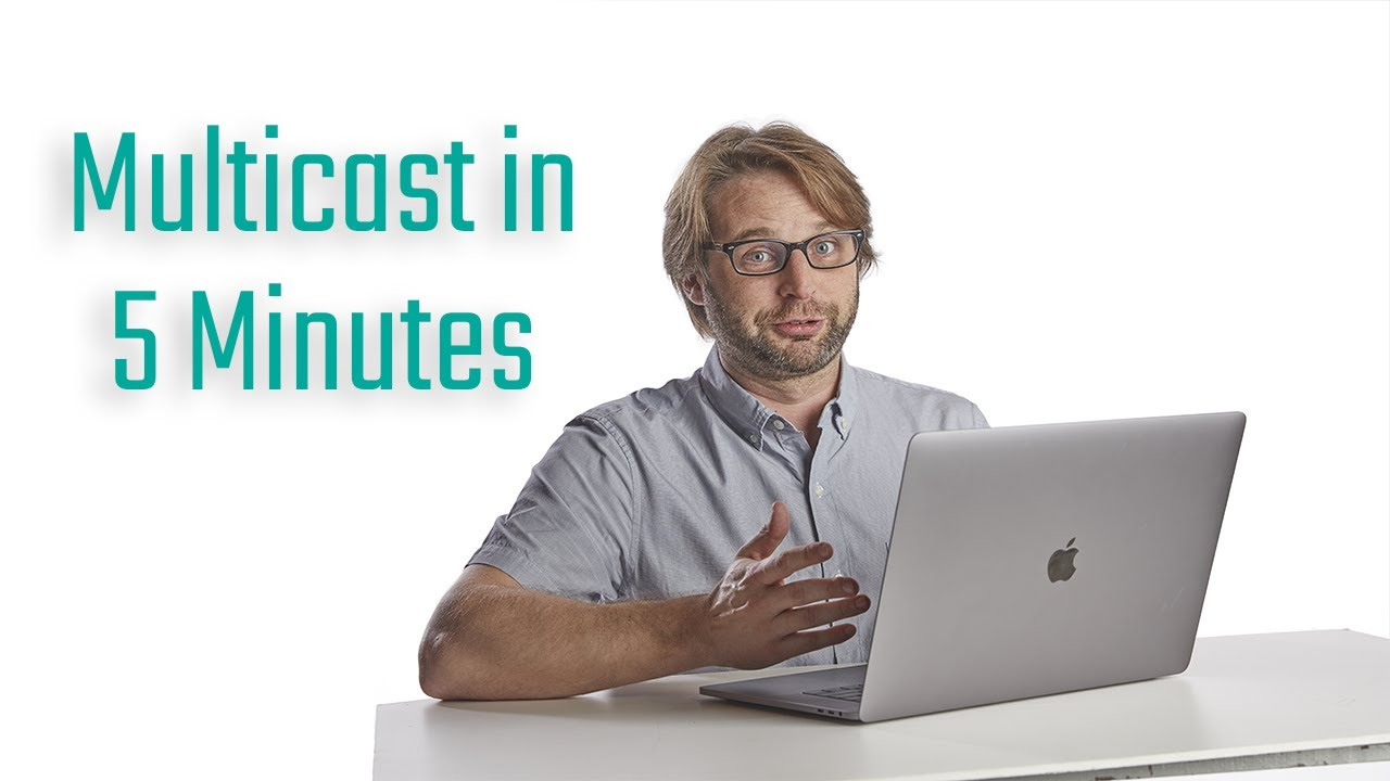 Multicast Explained in 5 Minutes | CCIE Journey for Week 6-12-2020