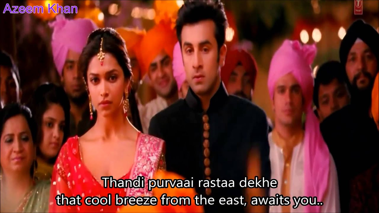 kabira hindi english subtitles full song yeh jawani hai deewani hd