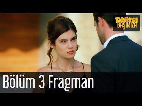 Darısı Başımıza 3. Bölüm Fragman