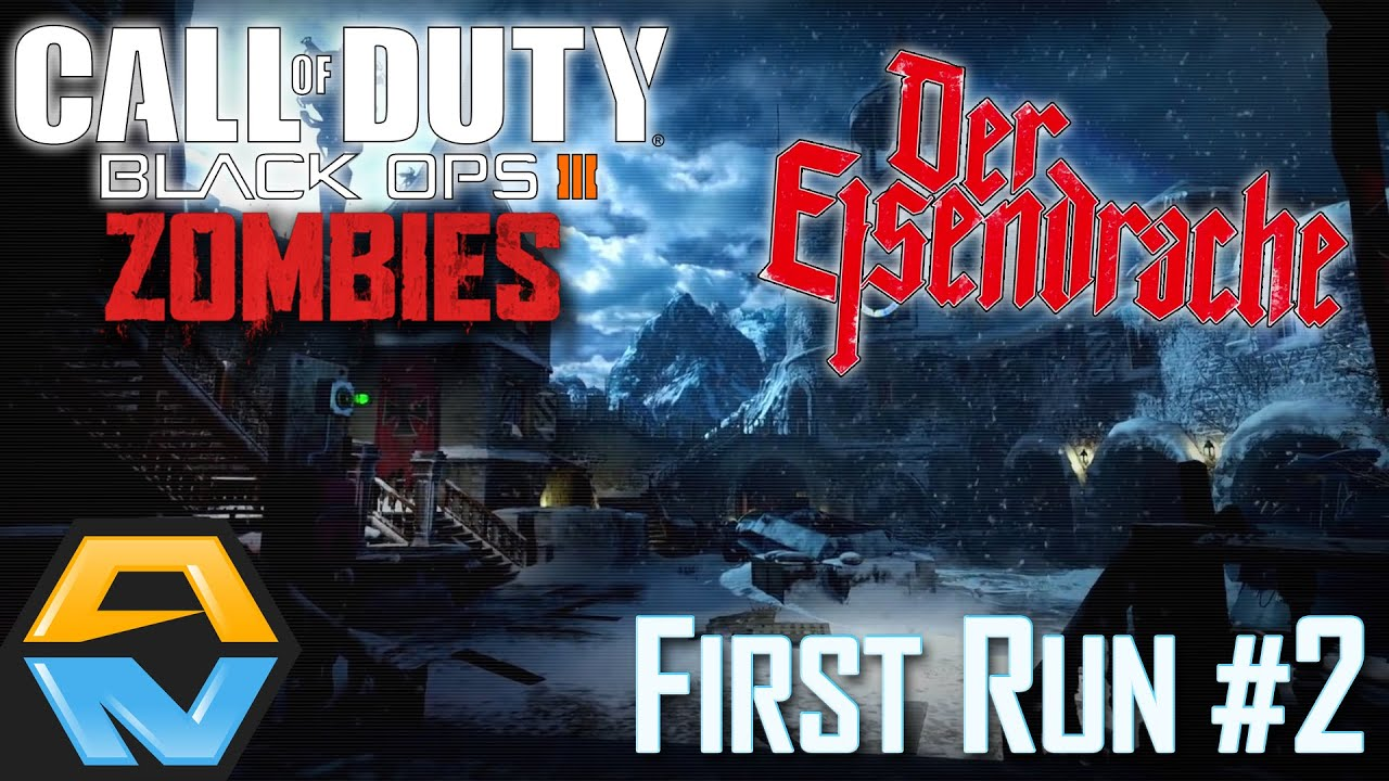Der Eisendrache First Run 2 Call Of Duty Black Ops Iii Zombies