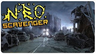 Best Loot in The Game! | NEO Scavenger Gameplay Ep 6 (Extended Mod)