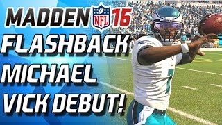 FLASHBACK VICK DEBUT! WHAT A CANNON! - Madden 16 Ultimate Team