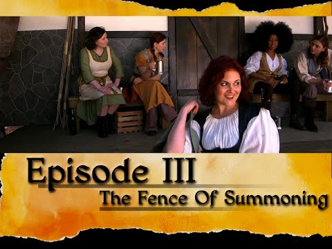 Suspension of Disbelief: Episode 3, The Fence of Summoning