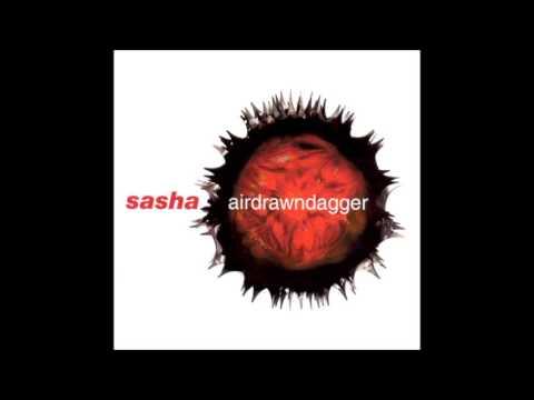 Sasha - Airdrawndagger (2002)