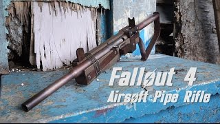 Working Fallout 4 Airsoft Pipe Rifle