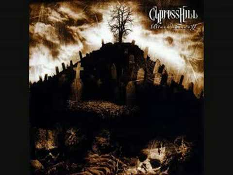 When the shit goes down by Cypress Hill
