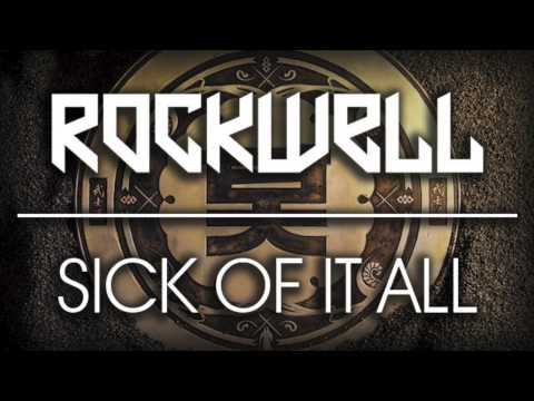 Rockwell - Sick Of It All