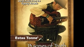 Estas Tonne 13 Songs Of Truth