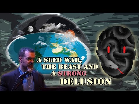 Biblical Flat Earth Conference in Amsterdam - Part 2: A Seed War, the Beast and a Strong Delusion