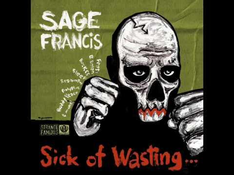"""STRANGE FAME"" Sage Francis"