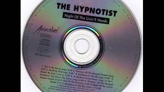 The Hypnotist-pioneers of the warped groove (original)
